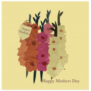 August Gladiolus Mother's Day greetings card